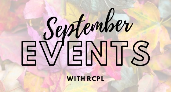 September Events with RCPL