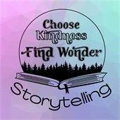 Choose Kindness, Find Wonder Storytelling