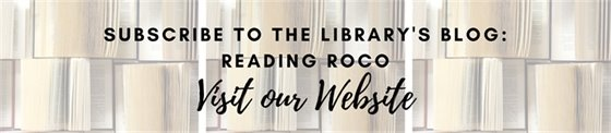 Subscribe to the Library's Blog: ReadingRoCo