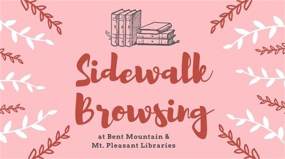 Sidewalk Browsing at Bent Mountain & Mt. Pleasant Libraries